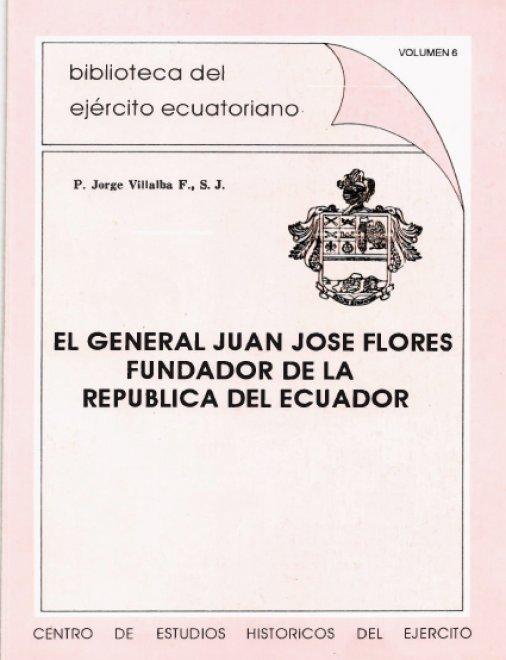 El General Juan José Flores