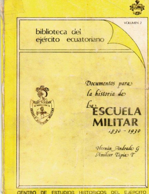 Documentos para la Historia de la Escuela Militar