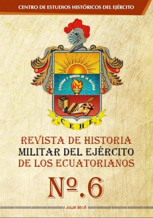 REVISTA DE HISTORIA MILITAR DEL EJÉRCITO DE LOS ECUATORIANOS Nº.6